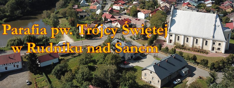 Parafia pw. Trójcy Świętej w Rudniku nad Sanem